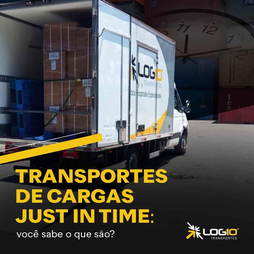 Transportes de cargas Just In Time: Você sabe o que são?